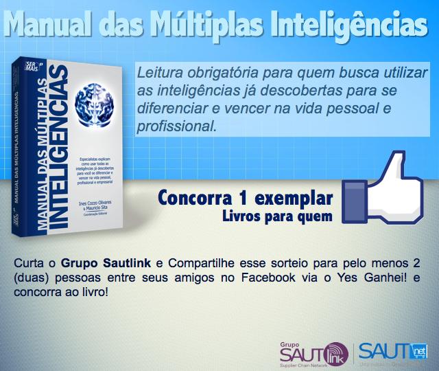 Curta nossa Fan Page no Facebook e concorra 1 exemplar do Manual das Múltiplas Inteligências « Grupo Sautlink | Supplier Chain Network